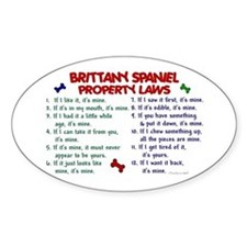Brittany Spaniel Property Laws 2 Oval Decal