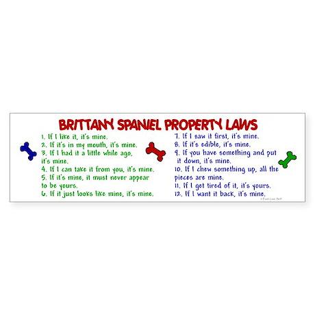 Brittany Spaniel Property Laws 2 Bumper Sticker