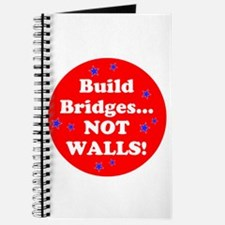 Build Bridges...Not Walls! Journal