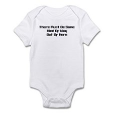 Out of Here Infant Bodysuit