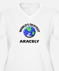 World's Okayest Aracely Plus Size T-Shirt