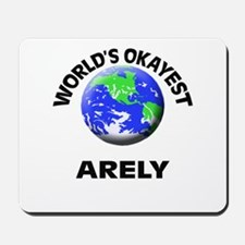 World's Okayest Arely Mousepad