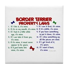 Border Terrier Property Laws 2 Tile Coaster