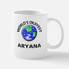 World's Okayest Aryana Mugs