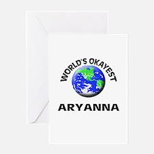 World's Okayest Aryanna Greeting Cards