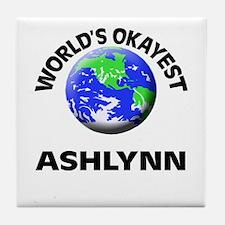 World's Okayest Ashlynn Tile Coaster