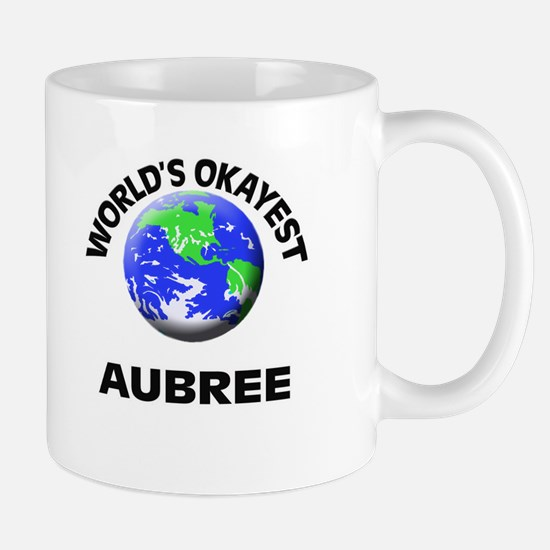 World's Okayest Aubree Mugs