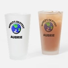 World's Okayest Aubrie Drinking Glass