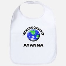 World's Okayest Ayanna Bib
