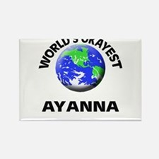 World's Okayest Ayanna Magnets