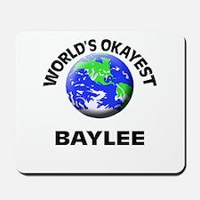 World's Okayest Baylee Mousepad