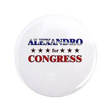 """ALEXANDRO for congress 3.5"""" Button"""