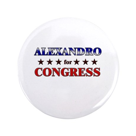 "ALEXANDRO for congress 3.5"" Button"