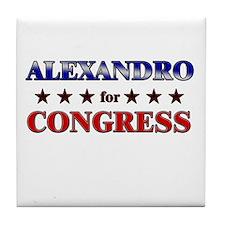 ALEXANDRO for congress Tile Coaster