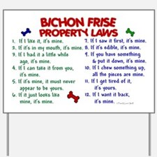 Bichon Frise Property Laws 2 Yard Sign