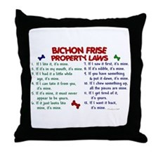 Bichon Frise Property Laws 2 Throw Pillow