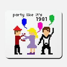 party like it's 1981 - Mousepad