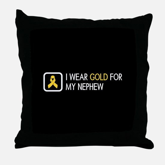 Childhood Cancer: Gold For My Nephew Throw Pillow