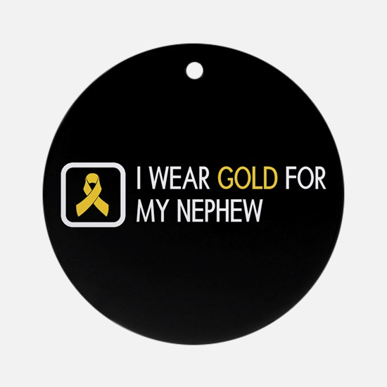 Childhood Cancer: Gold For My Nephe Round Ornament