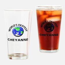 World's Okayest Cheyanne Drinking Glass