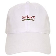Just Brew It Baseball Cap