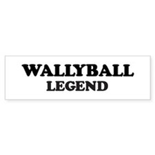 WALLYBALL Legend Bumper Bumper Sticker