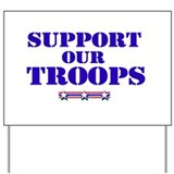 Support our troops Yard Signs