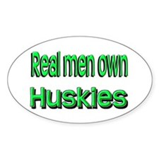 "Real Men Own ""Huskies Oval Decal"