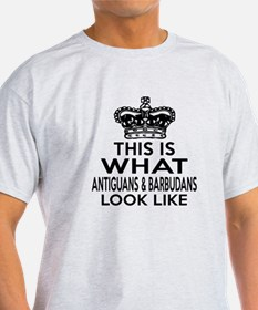 Antiguans Look Look Like Designs T-Shirt