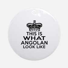 Angolan Look Like Designs Round Ornament