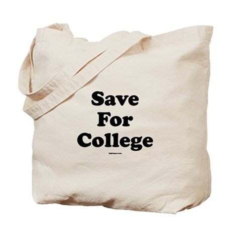 Save For College Tote Bag