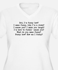 Funny How 2 T-Shirt