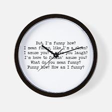 Funny How 2 Wall Clock