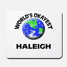 World's Okayest Haleigh Mousepad
