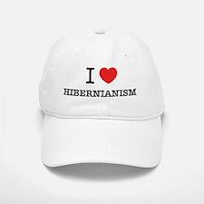 I Love HIBERNIANISM Cap