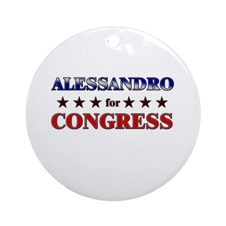 ALESSANDRO for congress Ornament (Round)