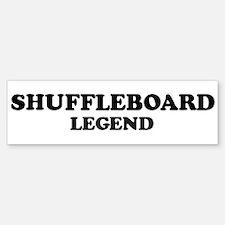 SHUFFLEBOARD Legend Bumper Bumper Bumper Sticker