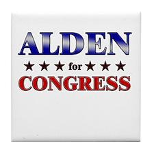 ALDEN for congress Tile Coaster