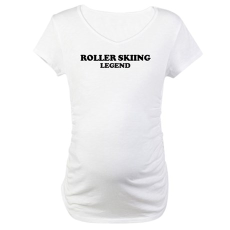 ROLLER SKIING Legend Maternity T-Shirt