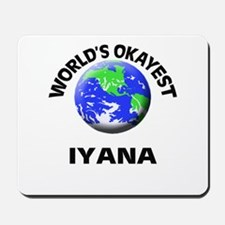 World's Okayest Iyana Mousepad