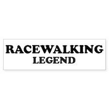 RACEWALKING Legend Bumper Bumper Sticker