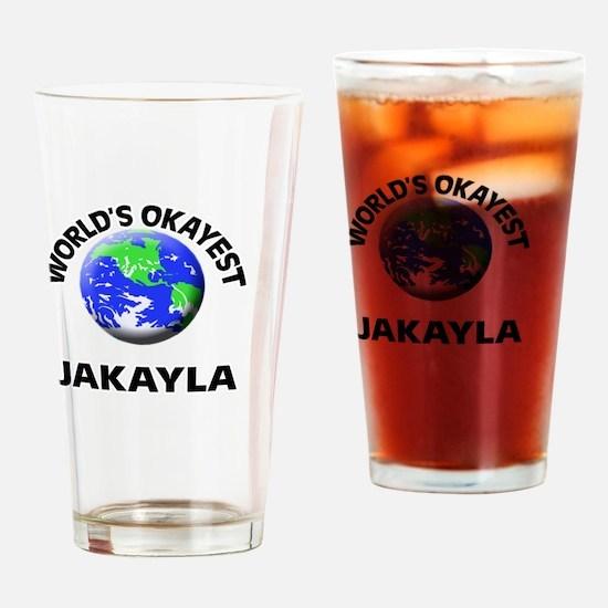 World's Okayest Jakayla Drinking Glass