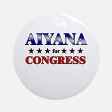 AIYANA for congress Ornament (Round)
