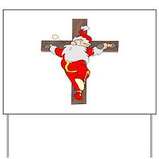 Santa on a crucifix Yard Sign