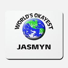 World's Okayest Jasmyn Mousepad