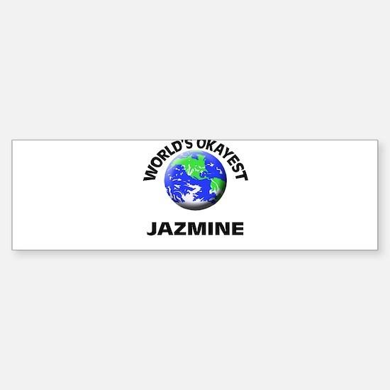 World's Okayest Jazmine Bumper Bumper Bumper Sticker