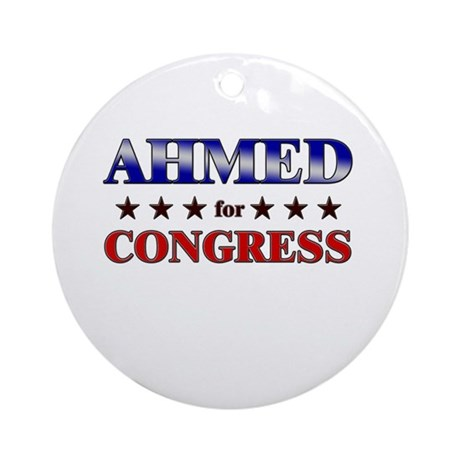 AHMED for congress Ornament (Round)