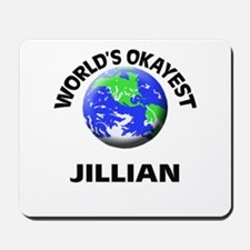 World's Okayest Jillian Mousepad