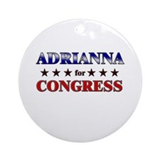 ADRIANNA for congress Ornament (Round)
