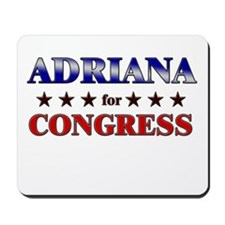 ADRIANA for congress Mousepad